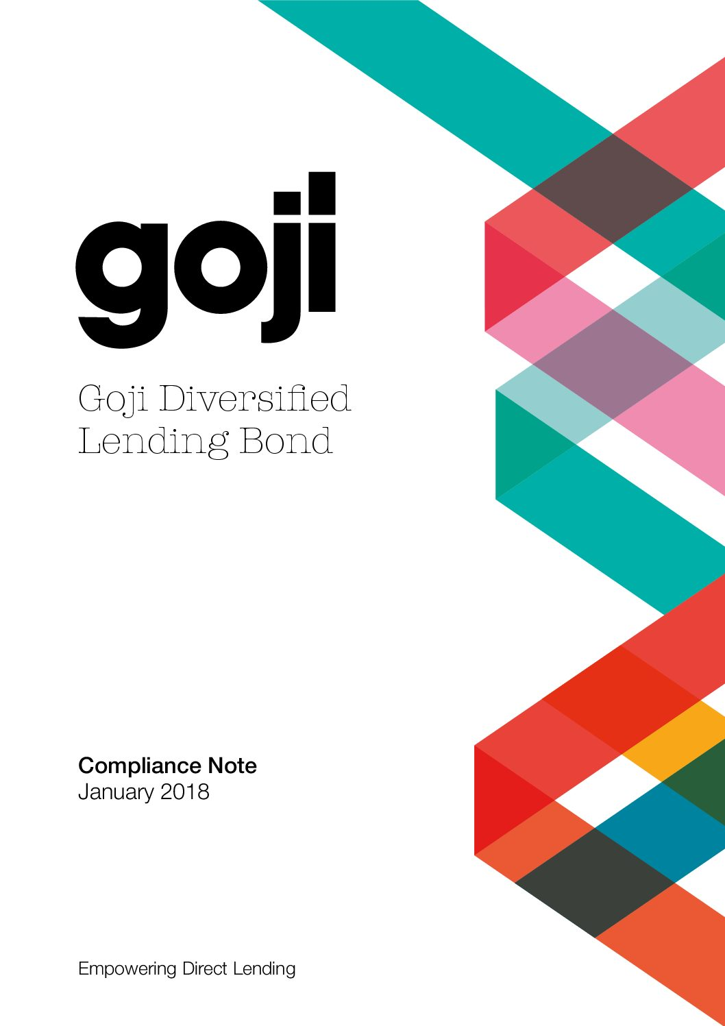 Diversified Lending Bond Compliance Note-Goji Direct Lending Investment Experts