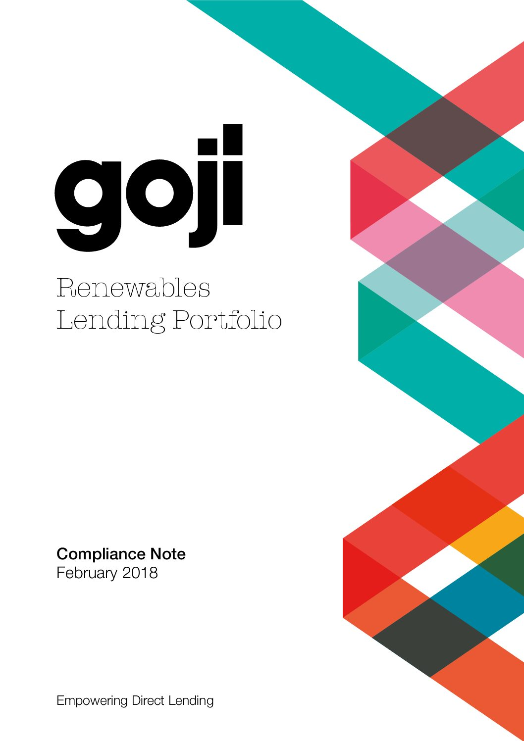 Renewables Lending Portfolio compliance note-Goji Direct Lending Investment Experts
